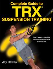 Complete Guide to TRX Suspension Training eBook