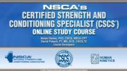 NSCA's Certified Strength and Conditioning Specialist (CSCS) Enhanced Online Study/CE Course With Book-4th Edition