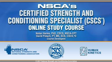 NSCA's Certified Strength and Conditioning Specialist (CSCS