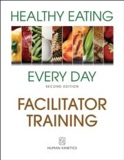 Healthy Eating Every Day Facilitator Training Print Course-2nd Edition