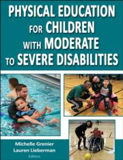 Physical Education for Children With Moderate to Severe Disabilities eBook