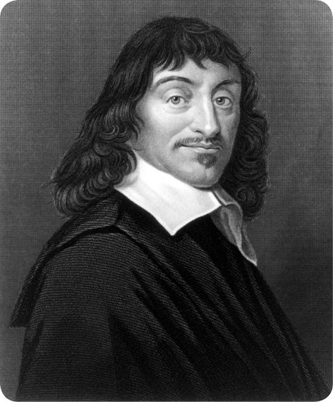 René Descartes: mathematician, scientist, philosopher - called the
