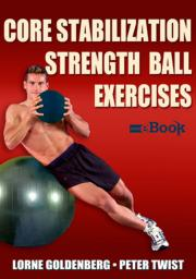 Core Stabilization Strength Ball Exercises Mini eBook