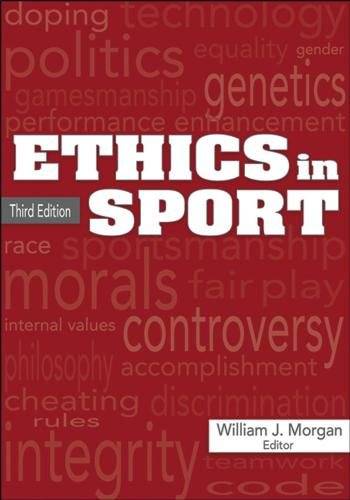 Ethics in Sport-3rd Edition -