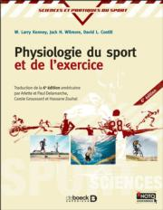 Physiologie du sport et de l'exercice 6e/Physiology of Sport and Exercise-6th Edition-French Edition