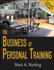 The Business of Personal Training With Web Resource