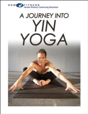 Journey Into Yin Yoga With CE Exam, A
