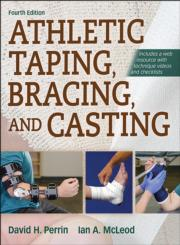 Athletic Taping, Bracing, and Casting, 4th Edition PDF With Web Resource