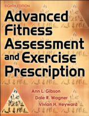 Advanced Fitness Assessment and Exercise Prescription 8th Edition PDF