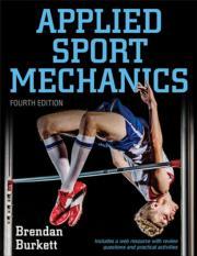 Applied Sport Mechanics Presentation Package Plus Image Bank-4th Edition