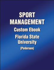 Sport Management Custom Ebook: Florida State University (Pedersen)