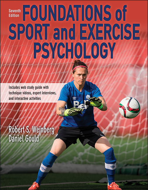 Foundations of Sport and Exercise Psychology 7th Edition With Web Study Guide