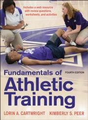 Fundamentals of Athletic Training 4th Edition With Web Resource
