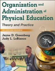 Organization and Administration of Physical Education PDF With Web Resource
