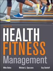 Health Fitness Management-3rd Edition