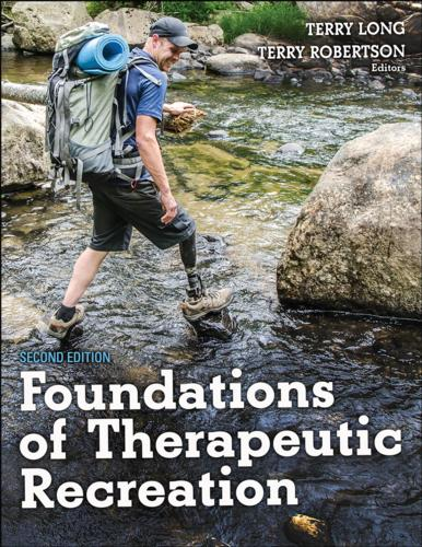 Foundations of Therapeutic Recreation-2nd Edition - Terry
