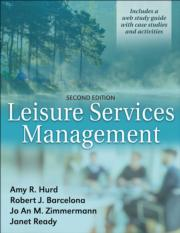 Leisure Services Management 2nd Edition With Web Study Guide