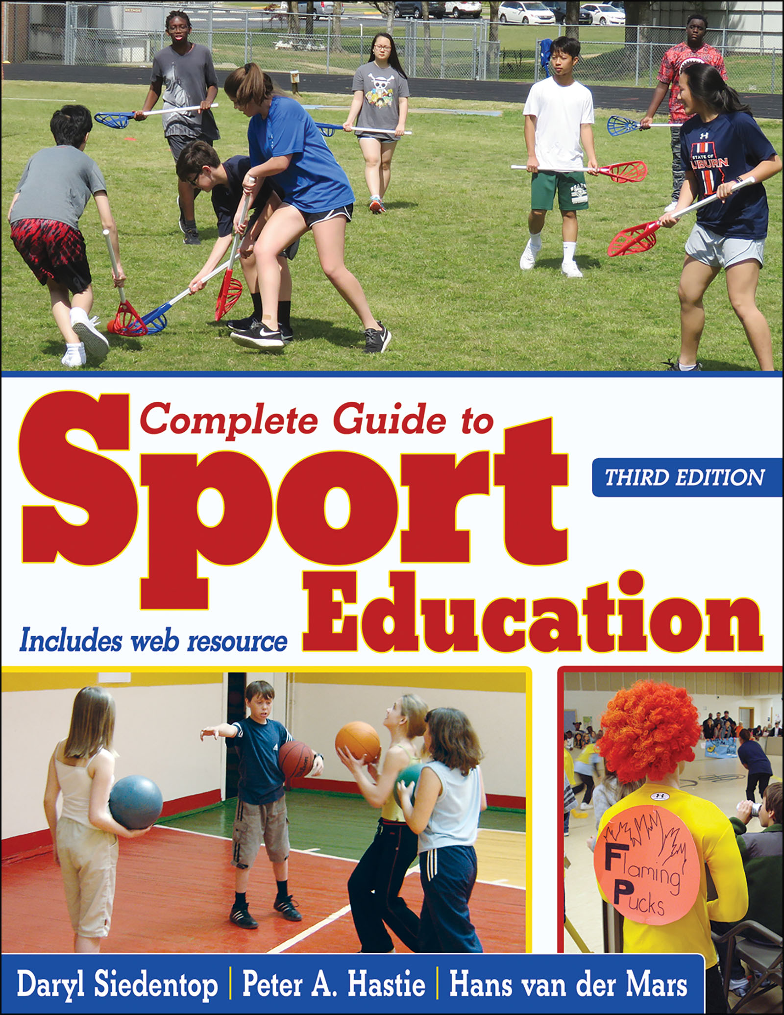 Complete Guide to Sport Education 3rd Edition With Web Resource