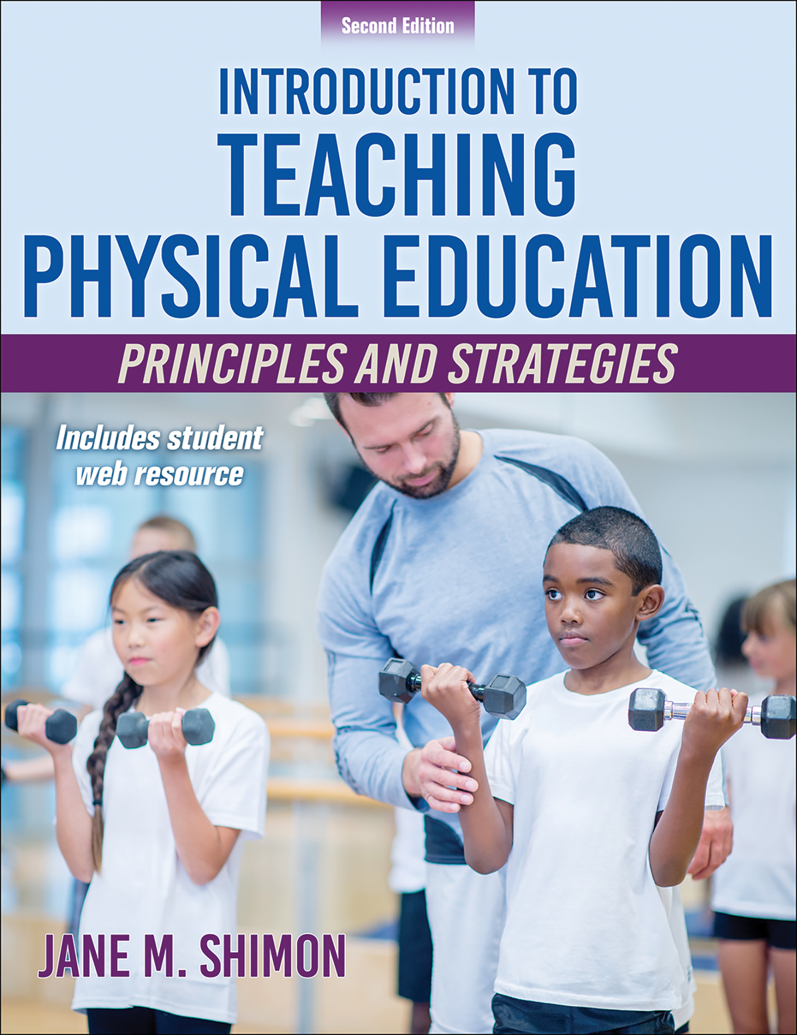 Introduction to Teaching Physical Education 2nd Edition With Web Resource