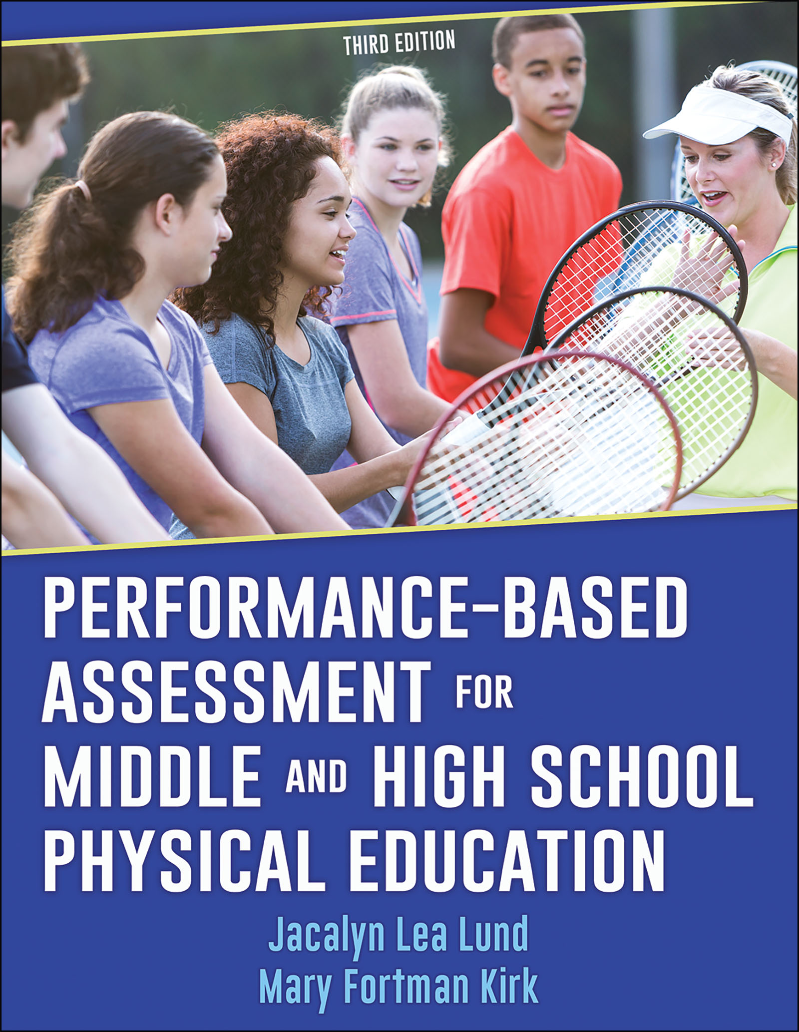 Performance-Based Assessment for Middle and High School Physical Education-3rd Edition
