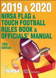 2019 & 2020 NIRSA Flag & Touch Football Rules Book & Officials' Manual-19th Edition