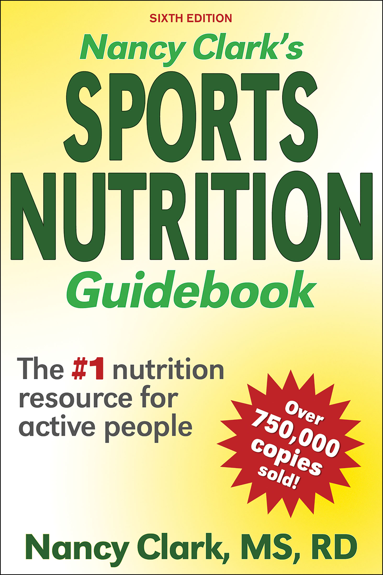 Nancy Clark's Sports Nutrition Guidebook-6th Edition