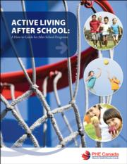 Active Living After School: A How-to Guide for After School Programs