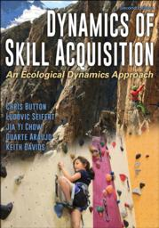 Dynamics of Skill Acquisition-2nd Edition