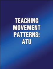 Teaching Movement Patterns: ATU
