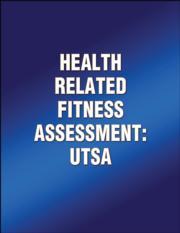 Health Related Fitness Assessment: UTSA