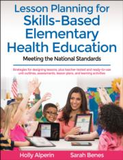 Lesson Planning for Skills-Based Elementary Health Education With Web Resource