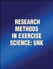 Research Methods in Exercise Science: UNK