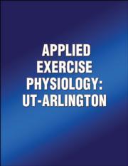 Applied Exercise Physiology: UT-Arlington